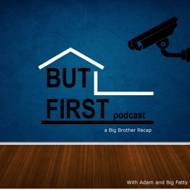 But First: But First BB Season 21: Episode 0 on Apple Podcasts