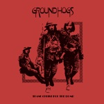 The Groundhogs - Darkness Is No Friend
