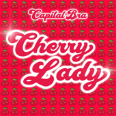 Cherry Lady - Capital Bra Cover Art