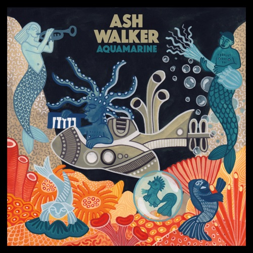Album artwork of Ash Walker – Aquamarine