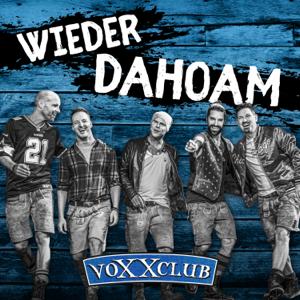 voXXclub - Wieder Dahoam