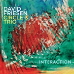 David Friesen Circle 3 Trio - Distant Shores