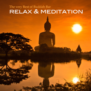 Various Artists - The Very Best of Buddha Bar (Relax & Meditation)