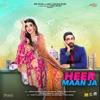 Heer Maan Ja (Original Motion Picture Soundtrack)