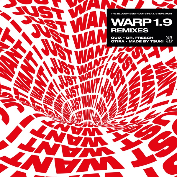 Warp 1.9 (feat. Steve Aoki) [Remixes] - Single