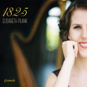 Elisabeth Plank - 1825: Echoes of Vienna on Historical Harp