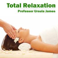 Professor Ursula James - Total Relaxation - EP artwork