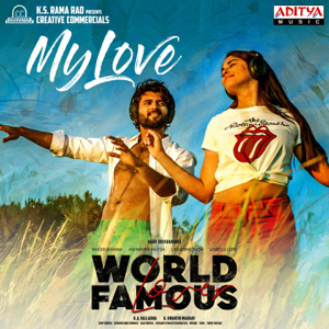 "Ramya Behara, Sri Krishna & Gopi Sundar - My Love (From ""World Famous Lover"")"