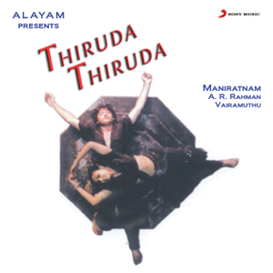 A. R. Rahman - Thiruda Thiruda (Original Motion Picture Soundtrack)