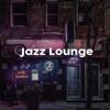 Various Artists - Jazz Lounge : pour travailler à la maison