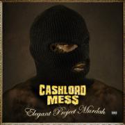Elegant Project Murdah - CashLord Mess - CashLord Mess