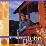 John Denver - I've Been Working on the Railroad