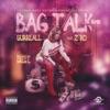 Bag Talk (Remix) [feat. Z-Ro] - Single