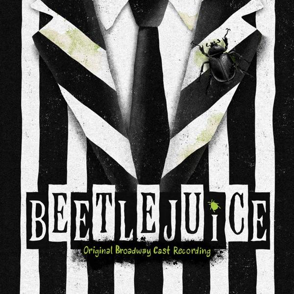Various Artists - Beetlejuice (Original Broadway Cast Recording) album wiki, reviews