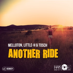 Melloton, Little-H & Tosch - Another Ride
