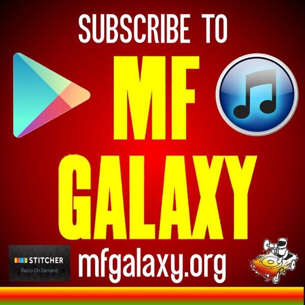 Listen to episodes of MF GALAXY | dopepod