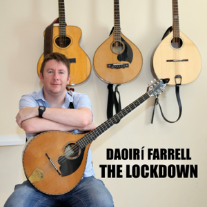 Daoirí Farrell - The Parting Glass