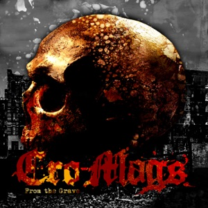 Cro-Mags - From the Grave feat. Phil Campbell