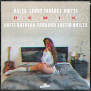 Bellaquita (feat. Natti Natasha, Farruko & Justin Quiles) [Remix] - Dalex, Lenny Tavárez & Anitta - Dalex, Lenny Tavárez & Anitta