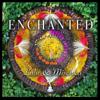 Enchanted - Lulu & Mischka