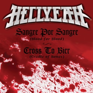 Sangre Por Sangre (Blood for Blood / Cross to Bier (Cradle of Bones) - Single Mp3 Download