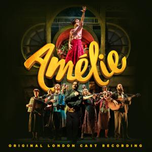 Various Artists - Amélie (Original London Cast Recording)