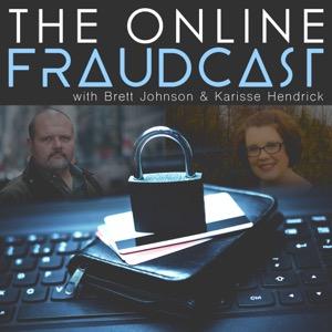 The Online Fraudcast with Brett Johnson & Karisse Hendrick