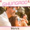 Ghungroo From War - Arijit Singh, Shilpa Rao & Vishal-Shekhar mp3