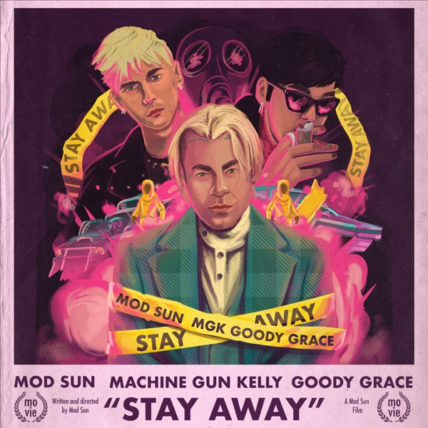 Stay Away (feat. Machine Gun Kelly & Goody Grace) - Single