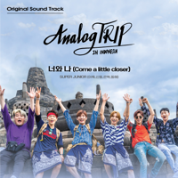 Come a little closer (Sung by LEETEUK, SHINDONG, EUNHYUK & DONGHAE) [Analog Trip (YouTube Originals Soundtrack)]