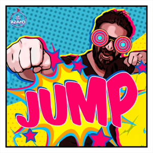 """Amit Trivedi - Jump (From """"Songs of Dance"""") [feat. Devenderpal Singh & Sharvi Yadav]"""