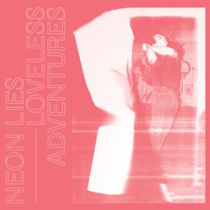 Neon Lies - Hideaway