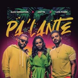 Alex Sensation, Anitta & Luis Fonsi – Pa' Lante – Single [iTunes Plus M4A]