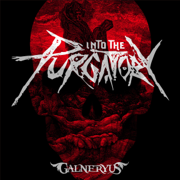Into the Purgatory - GALNERYUS