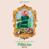 The Politician (Music From The Netflix Original Series) - Ben Platt
