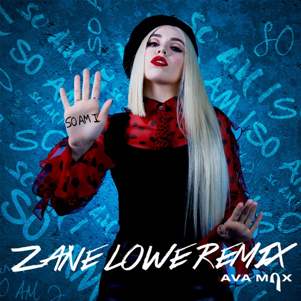 So Am I (Zane Lowe Remix) - Single