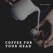 [Download] Coffee For Your Head MP3