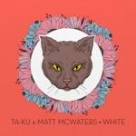 Ta-ku & matt mcwaters - White
