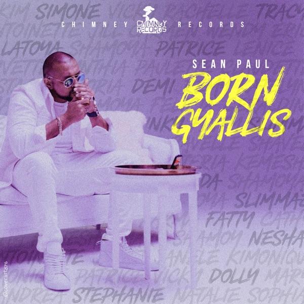 Born Gyallis (feat. Sean Paul) - Single