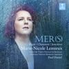 MER(S) - Paul Daniel, Marie-Nicole Lemieux & Orchestre national Bordeaux Aquitaine