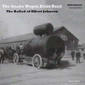 The Smoke Wagon Blues Band - Ain't Gonna Be Your Fool
