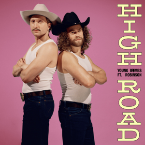 Young Bombs - High Road feat. Robinson