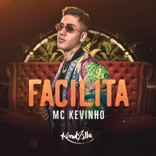 Kevinho – Facilita – Single [iTunes Plus AAC M4A]
