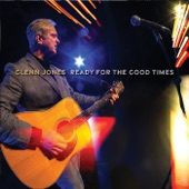 Glenn Jones - Let's Make Some Good Old Days