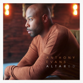 Altared-Anthony Evans