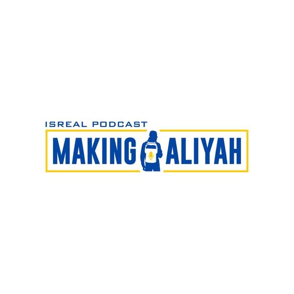IsReal Podcast: Making Aliyah