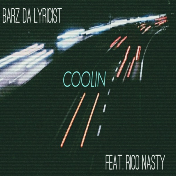 Coolin (feat. Rico Nasty) [Radio Edit] - Single