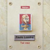 Tal Vez - Paulo Londra