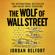 Jordan Belfort - The Wolf of Wall Street