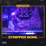 Stripper Bowl - Migos